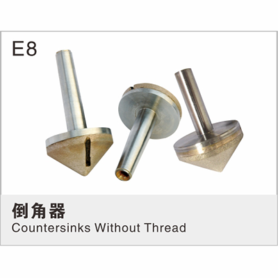 Countersinks Without Thread E8